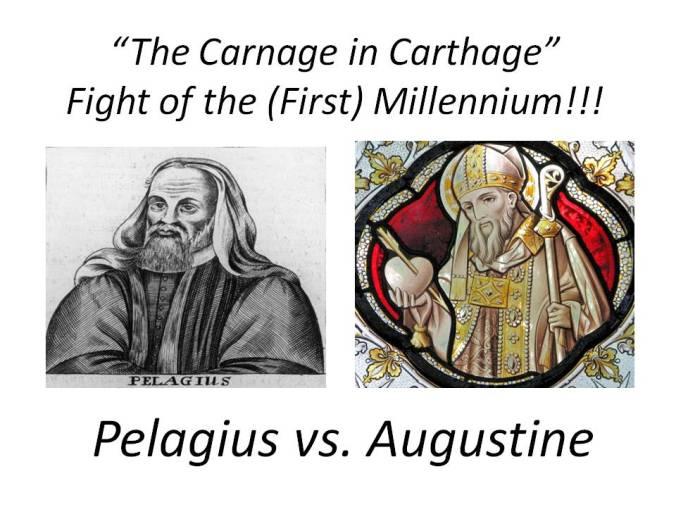 Pelagius vs. Augustine